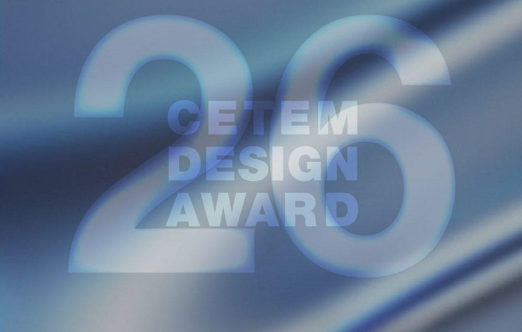 Cerrada la primera fase de presentación de proyectos de la 26 edición del CETEM DESIGN AWARD